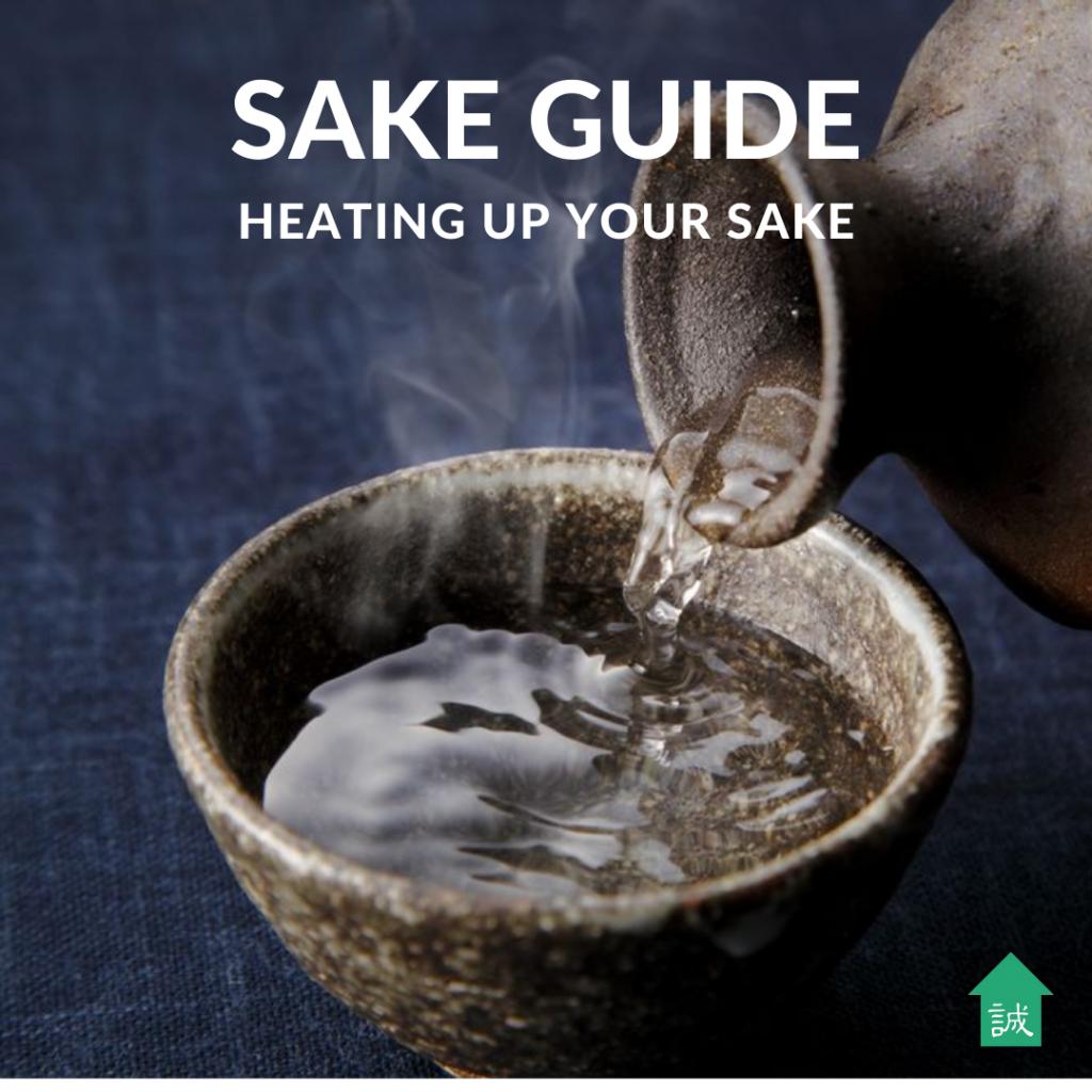 Sake Guide: Heating up sake | Makoto-Ya Singapore